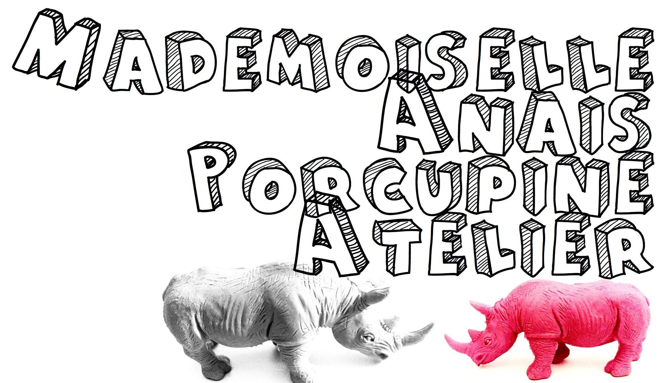 Mademoiselle Porcupine